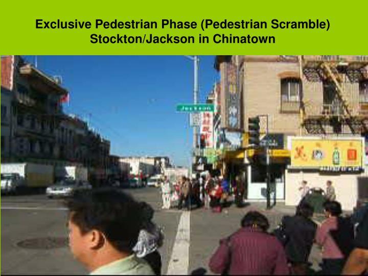Exclusive Pedestrian Phase (Pedestrian Scramble)