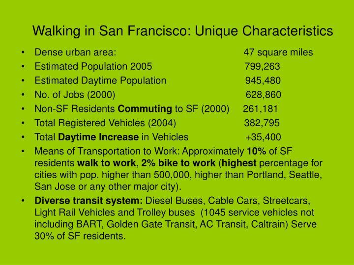 Walking in San Francisco: Unique Characteristics