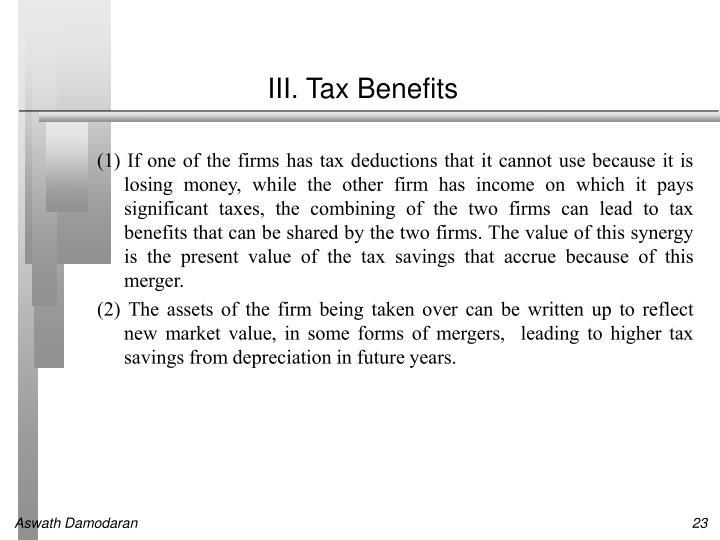 III. Tax Benefits
