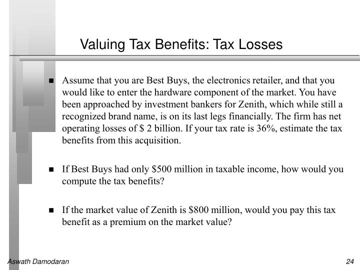 Valuing Tax Benefits: Tax Losses