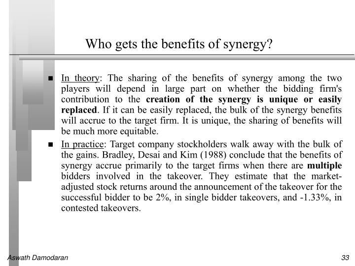 Who gets the benefits of synergy?