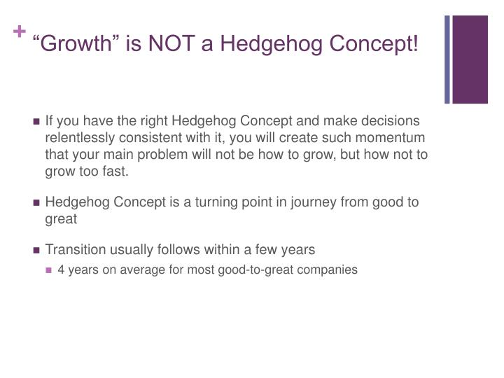 """Growth"" is NOT a Hedgehog Concept!"