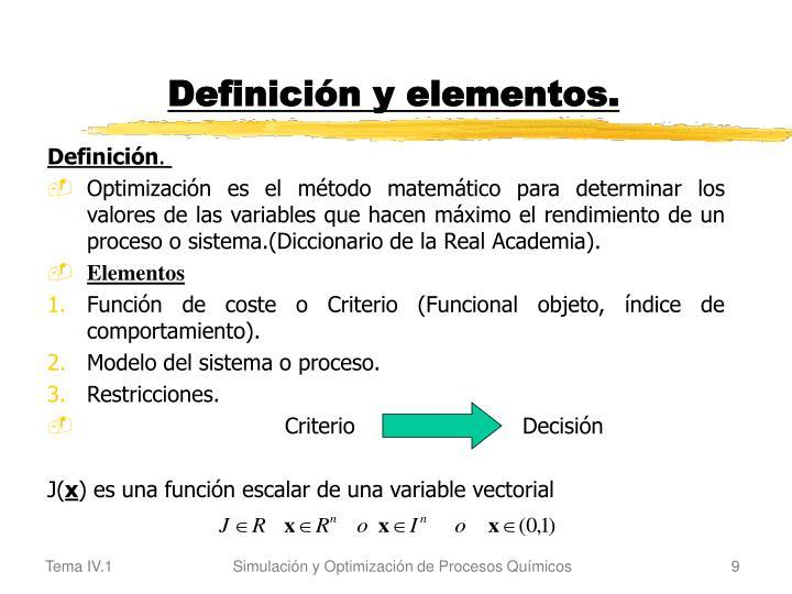 Definición y elementos.