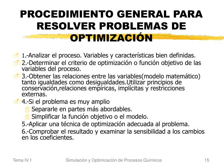 PROCEDIMIENTO GENERAL PARA RESOLVER PROBLEMAS DE OPTIMIZACIÓN