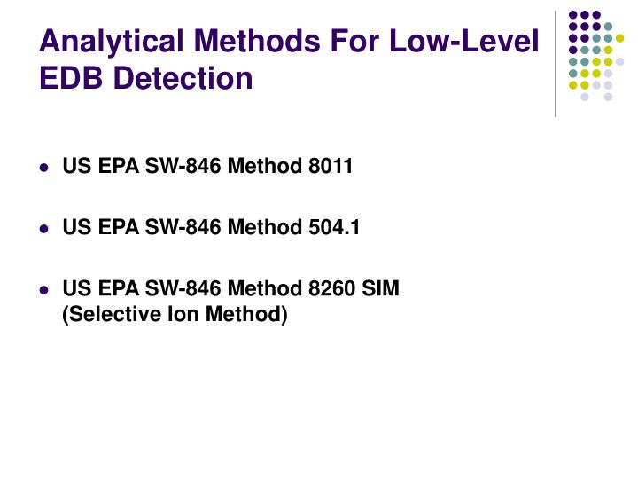 Analytical Methods For Low-Level EDB Detection