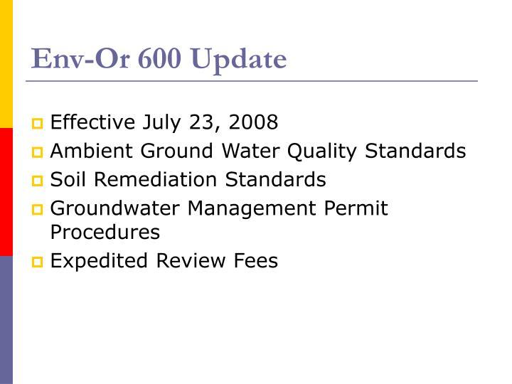 Env-Or 600 Update
