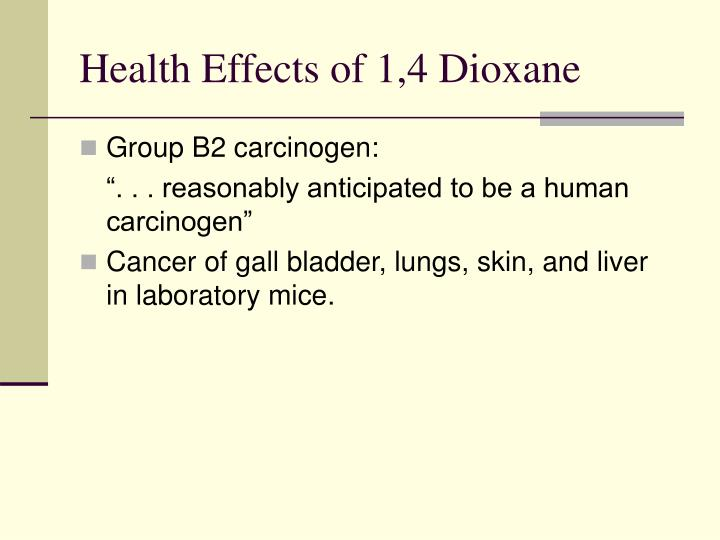 Health Effects of 1,4 Dioxane
