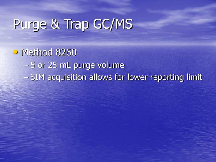 Purge & Trap GC/MS