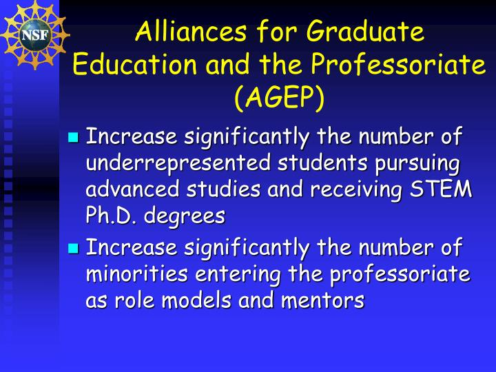 Alliances for Graduate Education and the Professoriate (AGEP)