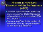 alliances for graduate education and the professoriate agep