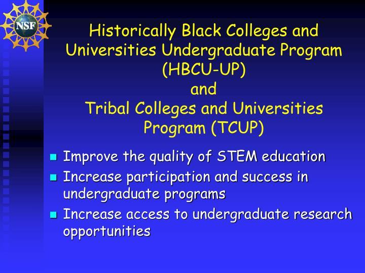 Historically Black Colleges and Universities Undergraduate Program (HBCU-UP)