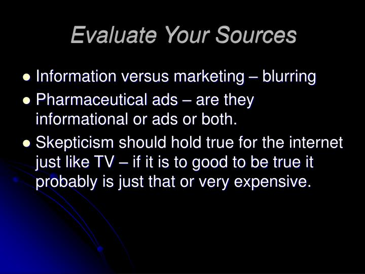 Evaluate Your Sources