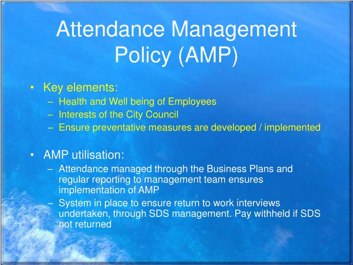 Attendance Management Policy (AMP)