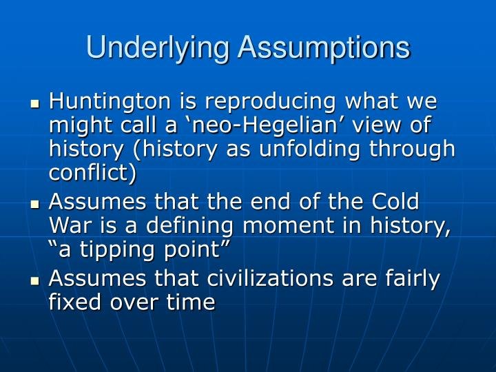 Underlying Assumptions
