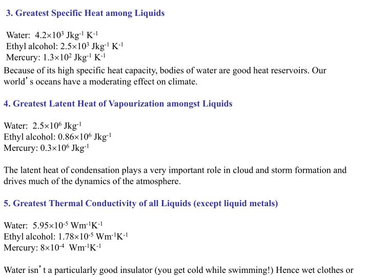 3. Greatest Specific Heat among Liquids