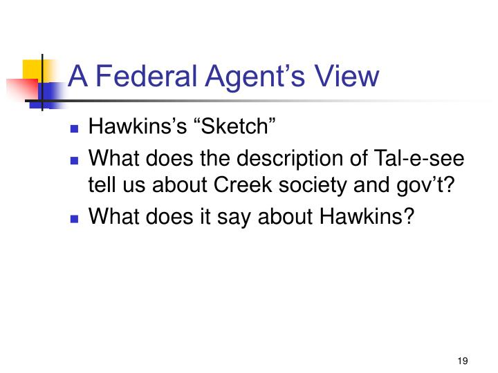 A Federal Agent's View