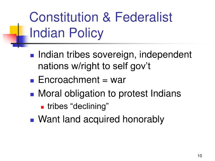 Constitution & Federalist Indian Policy