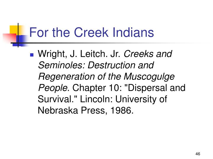 For the Creek Indians