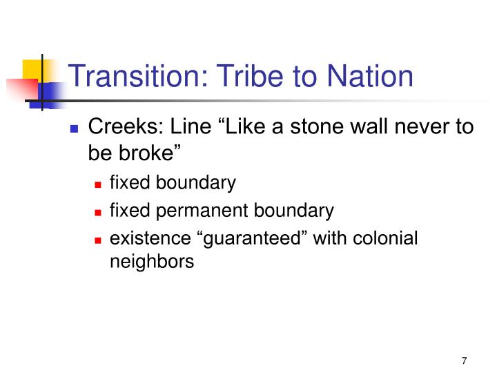 Transition: Tribe to Nation