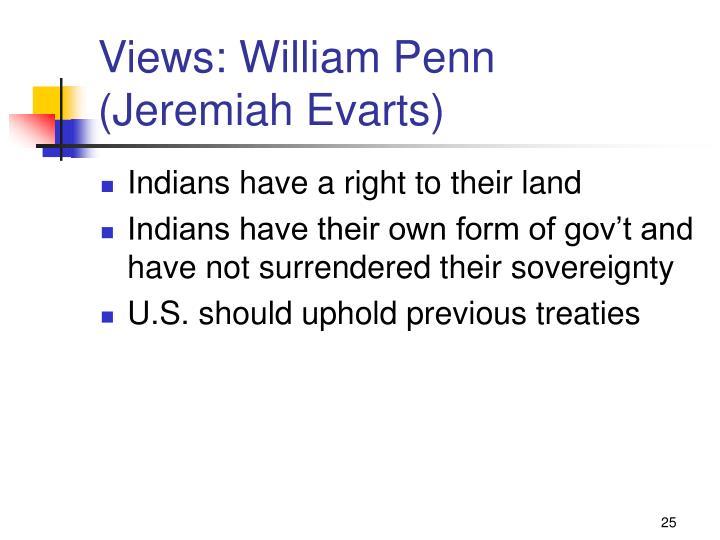 Views: William Penn (Jeremiah Evarts)