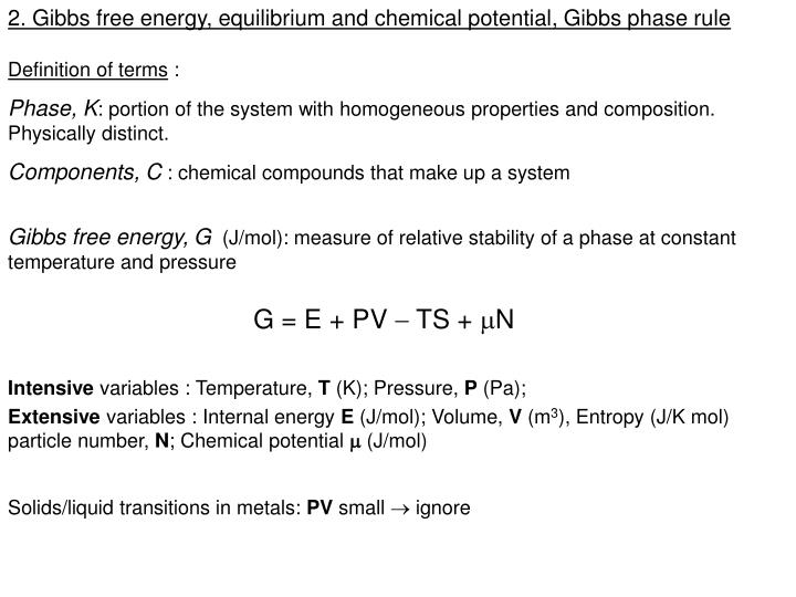 2. Gibbs free energy, equilibrium and chemical potential, Gibbs phase rule