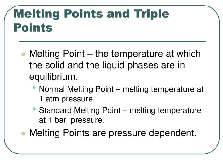 Melting Points and Triple Points