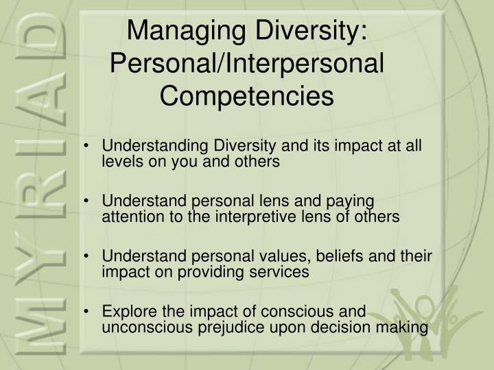 Managing Diversity: Personal/Interpersonal Competencies