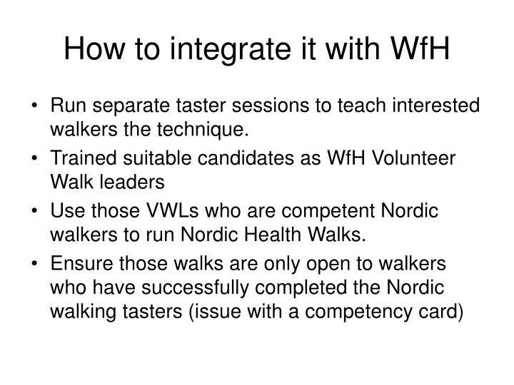 How to integrate it with WfH