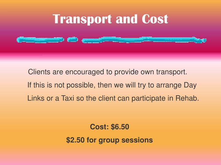 Transport and Cost