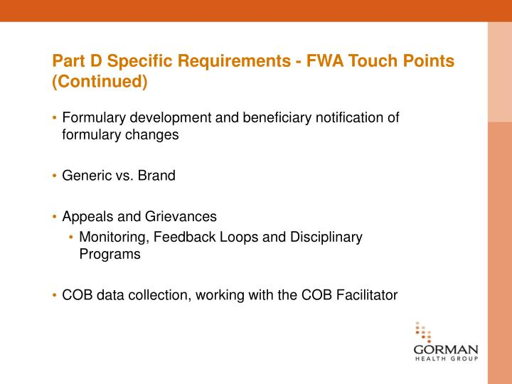 Part D Specific Requirements - FWA Touch Points (Continued)