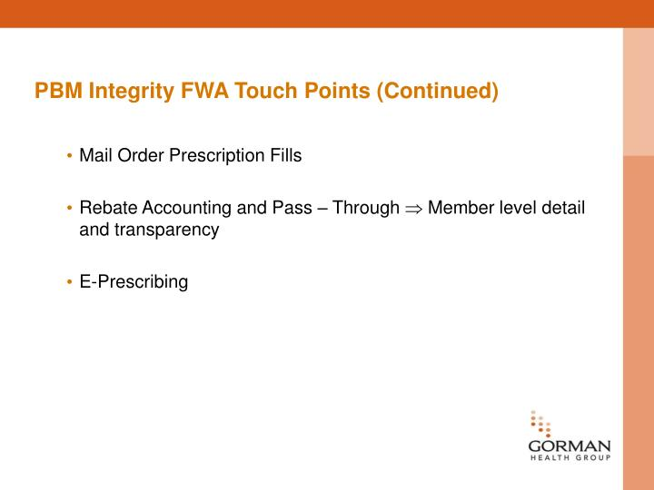 PBM Integrity FWA Touch Points (Continued)
