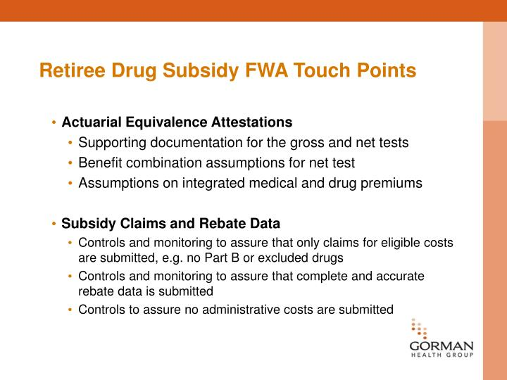 Retiree Drug Subsidy FWA Touch Points
