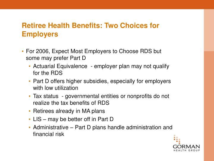 Retiree Health Benefits: Two Choices for Employers