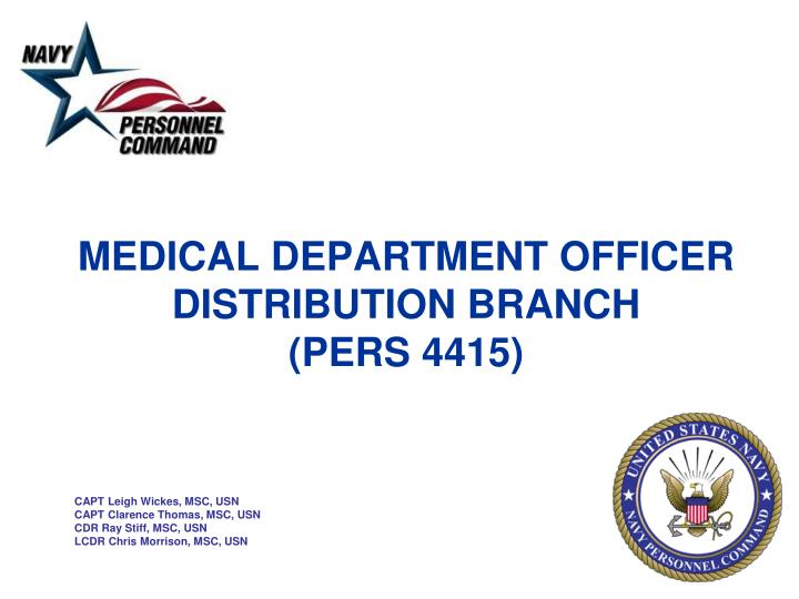 Medical department officer distribution branch pers 4415