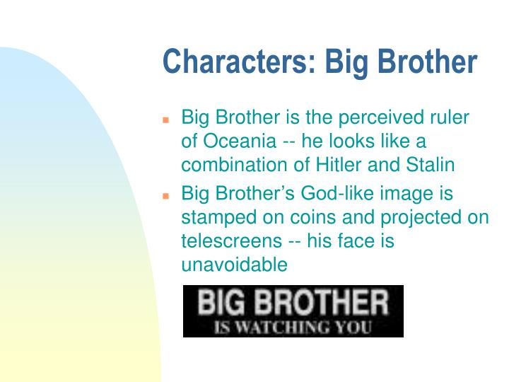 Characters: Big Brother