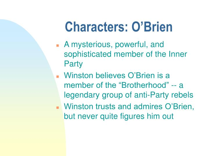 Characters: O'Brien