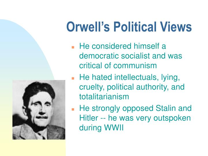 Orwell's Political Views