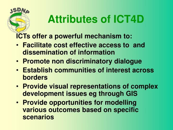 Attributes of ICT4D