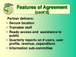 features of agreement cont d