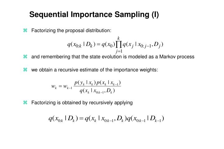 Sequential Importance Sampling (I)