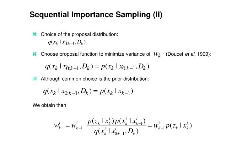 Sequential Importance Sampling (II)