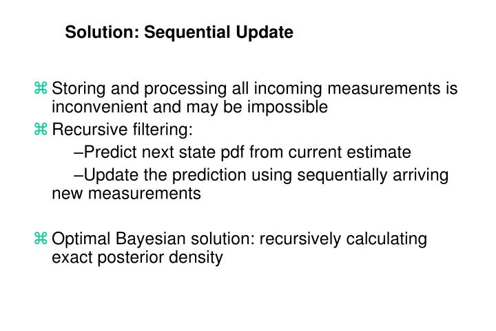 Solution: Sequential Update