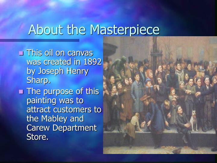 About the Masterpiece