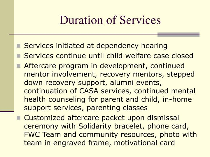 Duration of Services