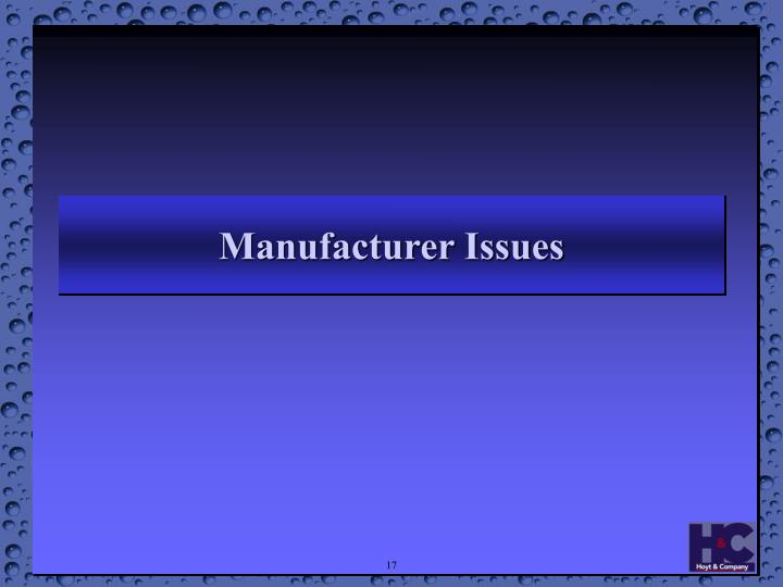 Manufacturer Issues