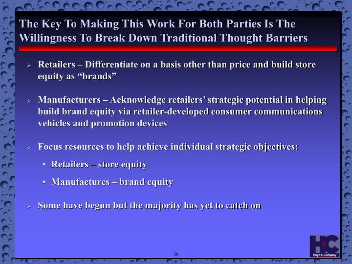 The Key To Making This Work For Both Parties Is The Willingness To Break Down Traditional Thought Barriers