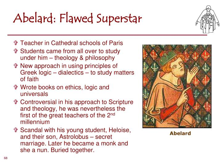 Abelard: Flawed Superstar