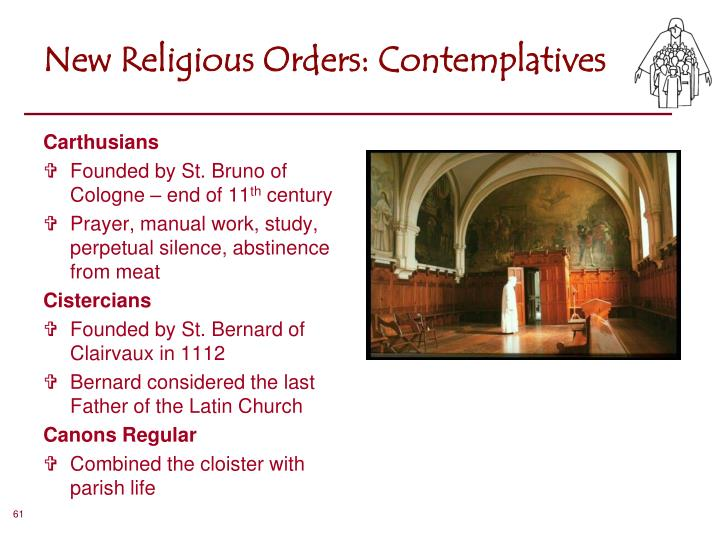 New Religious Orders: Contemplatives