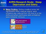 ahrq research study sleep deprivation and safety
