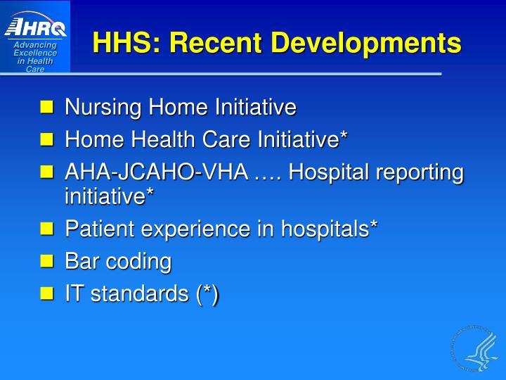 HHS: Recent Developments